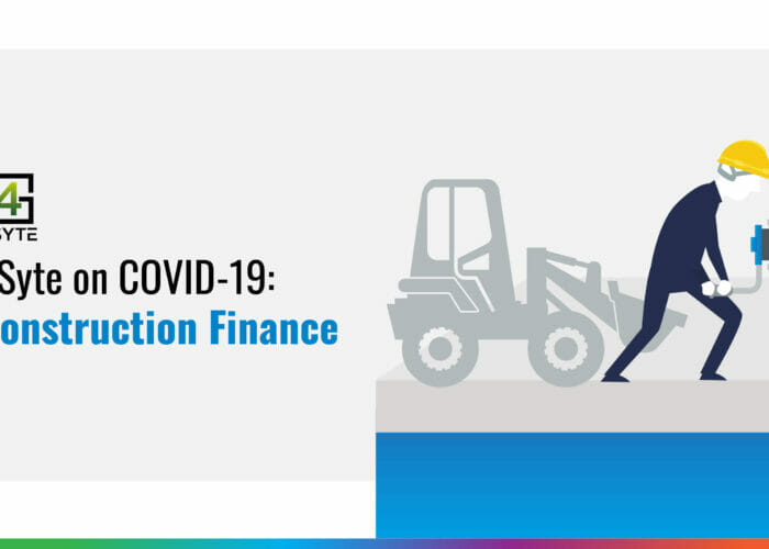 Construction Finance and Covid